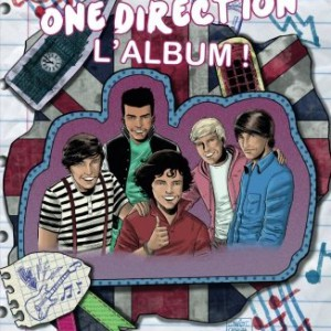 Fame One Direction – L'album !: Toutes les biographies de One Direction en B.D.