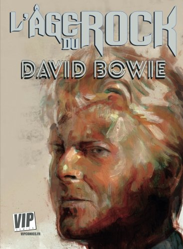 L'Age du Rock : David Bowie: Sa biographie en B.D.